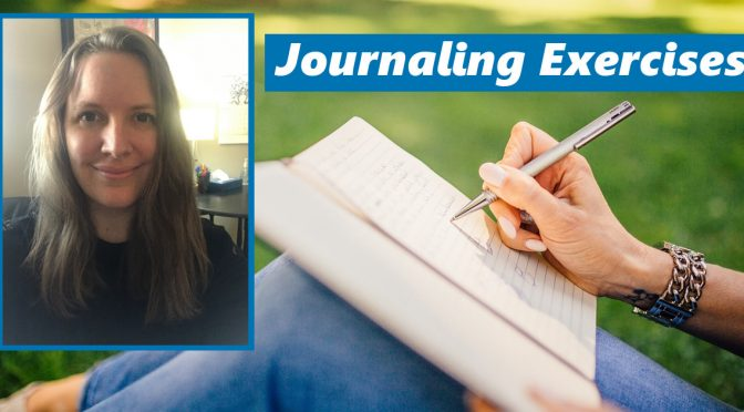 Supplement Your Journaling Routine with These Easy Therapeutic Exercises