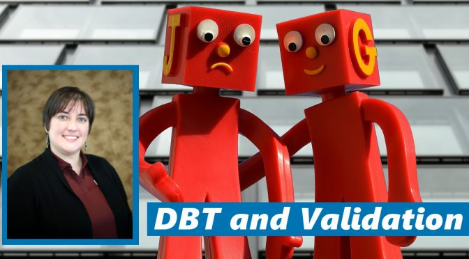Acceptance and Change: Dr. Aarika V. White on the Role of Validation in DBT