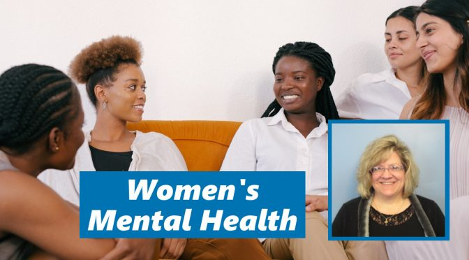 Women's Mental Health Awareness: Dr. Corinne Young on How to Provide Effective Behavioral Health Care for Women