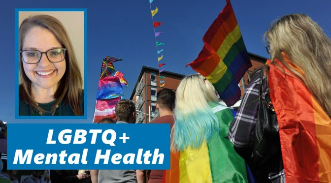 Pride Month 2020: What Does Good Mental Health Care for LGBTQ+ People Look Like?