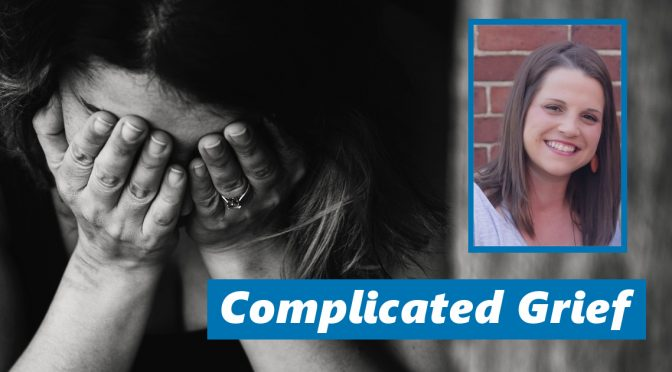 Complicated Grief: How to Cope with Loss in Complex Situations