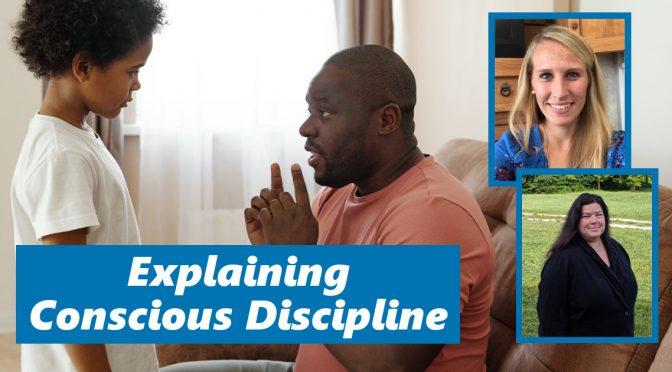 Explaining conscious discipline