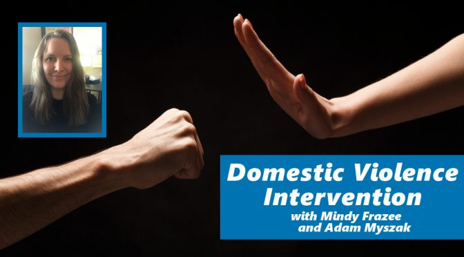 Domestic Violence Intervention: How Rehabilitating Abusers Helps Victims