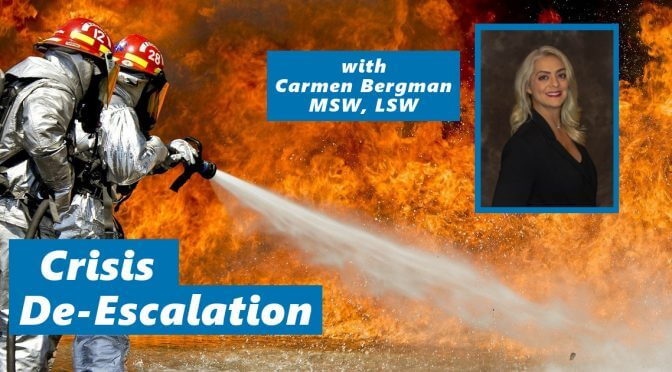 Crisis De-Escalation: Tips and Advice for Defusing Difficult Situations