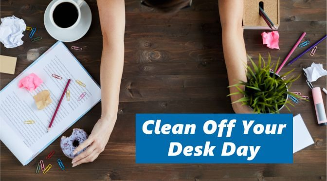 National Clean Off Your Desk Day: Exploring the Link Between Clutter, Stress and Productivity