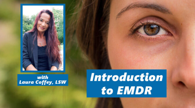 EMDR Therapy: A Primer for Cummins Consumers